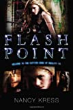 Flash Point (0142427462) by Kress, Nancy