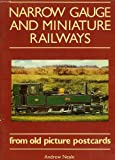 img - for Narrow Gauge And Miniature Railways From Old Picture Postcards book / textbook / text book