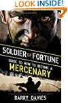 Soldier of Fortune Guide to How to Be...