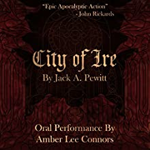 City of Ire: Steel Your Soul: The Bloody Exploits of Vela Mara (       UNABRIDGED) by Jack A. Pewitt Narrated by Amber Lee Connors