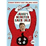 Jamie's Monster Bake Sale (Red Nose Day 2011)by Jamie Oliver