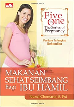Five in One: The Series of Pregnancy, Makanan Sehat ...