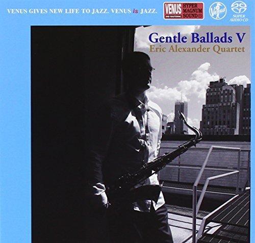 Eric Alexander - Gentle Ballads 5 (Japan - Import)