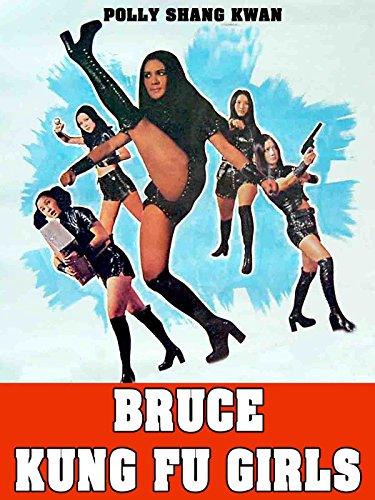 Bruce Kung Fu Girls