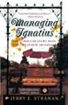 Managing Ignatius: The Lunacy of Luck...
