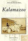 img - for Kalamazoo (Postcard History Series) by Kohrman, David George (2015) Paperback book / textbook / text book