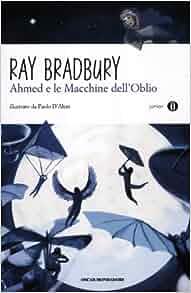Ahmed e le macchine dell'oblio: 9788804625414: Amazon.com: Books