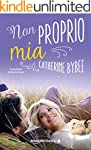 Non proprio mia (Not quite series Vol...