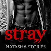 Stray | [Natasha Stories]
