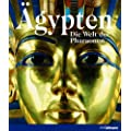 �gypten: Die Welt der Pharaonen