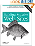Building Scalable Web Sites: Building...