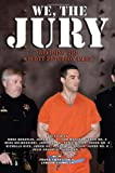 We, the Jury: Deciding Scott Peterson's Fate