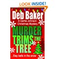 Murder Trims the Tree: Christmas Novella (A Gertie Johnson Murder Mystery Book 5)