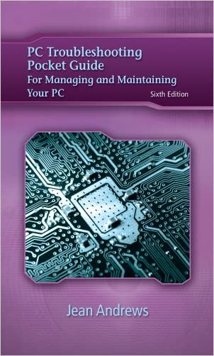 PC Troubleshooting Pocket Guide for Andrews' A+ Guide to Managing & Maintaining Your PC (Jean Andrews)
