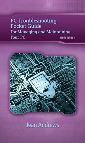 PC Troubleshooting Pocket Guide for Andrews' A+ Guide to Managing & Maintaining Your PC (Jean Andrews), Andrews, Jean