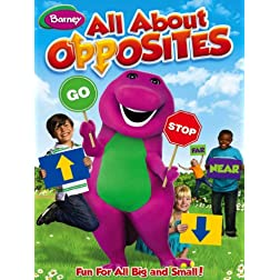 Barney: All About Opposites