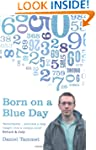 Born on a Blue Day: The Gift of an Ex...