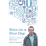 "Born on a Blue Dayvon ""Daniel Tammet"""