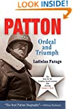 Patton: Ordeal and Triumph