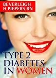 Type 2 Diabetes in Women