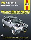 Kia Sorento 2003-2013 Repair Manual (Haynes Automotive Repair Manuals)