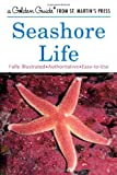Seashore Life (Golden Field Guide Series)
