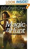 Magic on the Hunt: An Allie Beckstrom Novel