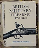 img - for British Military Firearms, 1650-1850 book / textbook / text book