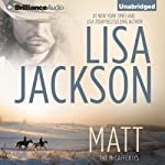 Matt: The McCaffertys, Book 2 (       UNABRIDGED) by Lisa Jackson Narrated by Todd Haberkorn