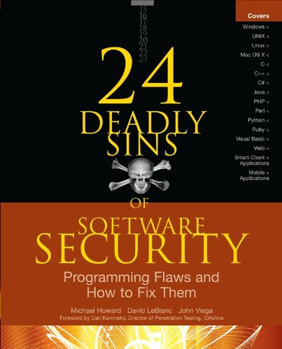 24 Deadly Sins of Software Security: Programming Flaws...