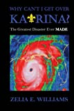 img - for Why Can't I Get Over Katrina?: The Greatest Disaster Ever MADE book / textbook / text book