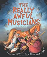 The Really Awful Musicians [Hardcover]