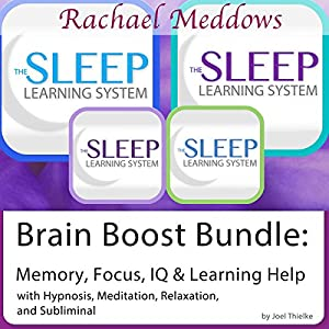 Brain Boost Bundle: Memory, Focus, IQ, Hypnosis, Meditation and Subliminal - The Sleep Learning System Speech
