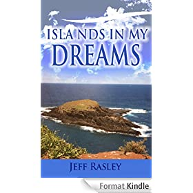 Islands in My Dreams, a Memoir (Memoirs of a Thoughtful Traveler Book 1) (English Edition)