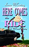 img - for Here Comes the Ride: The Andi McConnell Mystery (Center Point Premier Mystery (Large Print)) book / textbook / text book