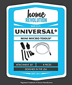 Universal Mini Micro Tool Attachment 8 Piece Set Home Revolution Brand; Made to Fit ALL Vacuum Cleaners; Perfect for Hard to Reach Areas- Auto Interiors, Sewing Machines, Office Equipment, Computers, Car Detailing and more.