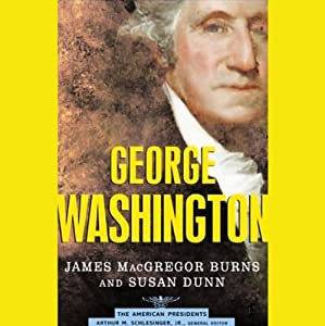 George Washington | [James MacGregor Burns, Susan Dunn]