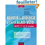 Réussir la Biologie à l'écrit Agro-Veto - BCPST 1re et 2e années