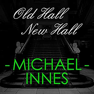 Old Hall New Hall Hörbuch