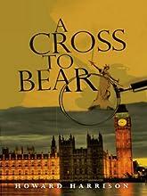 A Cross to Bear (Inspector Harrigan Mysteries Book 1)
