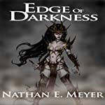 Edge of Darkness | Nathan E. Meyer