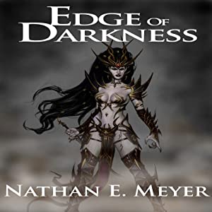 Edge of Darkness | [Nathan E. Meyer]