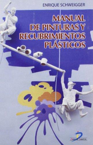 MANUAL DE PINTURAS Y RECUBRIMIENTOS PLASTICOS descarga pdf epub mobi fb2