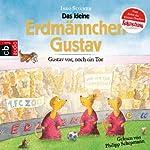 Gustav vor, noch ein Tor!: Ein Erdmännchen-Fußball-Abenteuer | Ingo Siegner