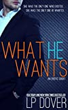 What He Wants: Trusting You prequel novella