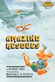 Amazing Rescues (Step-Into-Reading, Step 3)