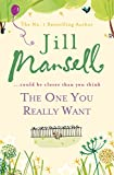 The One You Really Want (B Format) (English Edition)