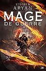 Mage de Guerre, tome 1 : L'Âge des Ténèbres par Aryan
