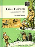 Gail Borden, resourceful boy, (Childhood of famous Americans)