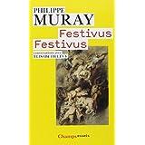 FESTIVUS FESTIVUS : CONVERSATIONS AVEC �LISABETH L�VYby PHILIPPE MURAY